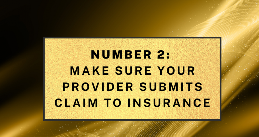 Make Sure Your Provider Submits Claim to Insurance